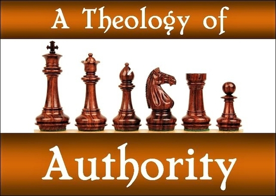 A THEOLOGY OF AUTHORITY